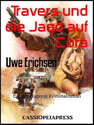 cover image of Travers und die Jagd auf Cora