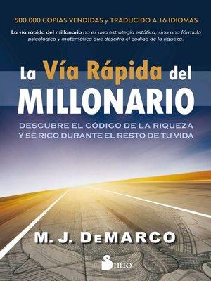 cover image of La vía rápida del millonario
