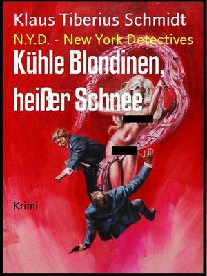 cover image of Kühle Blondinen, heißer Schnee