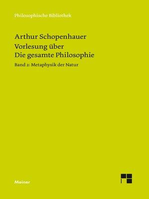 cover image of Vorlesung über Die gesamte Philosophie oder die Lehre vom Wesen der Welt und dem menschlichen Geiste