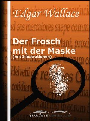 cover image of Der Frosch mit der Maske (mit Illustrationen)