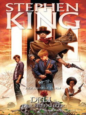 cover image of Stephen Kings Der dunkle Turm, Band 16--Drei--Der Seefahrer
