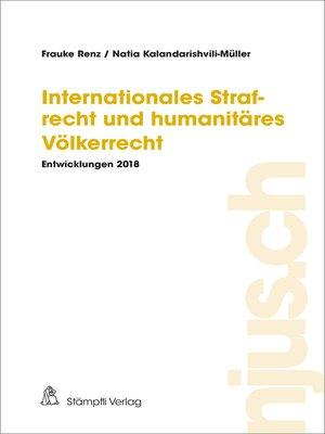 cover image of Internationales Strafrecht und humanitäres Völkerrecht