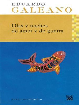 cover image of Días y noches de amor y de guerra