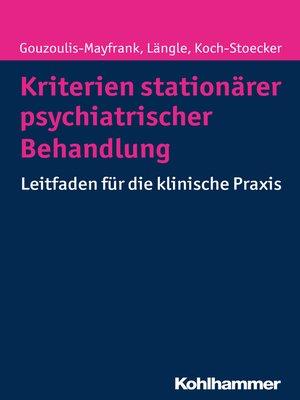 cover image of Kriterien stationärer psychiatrischer Behandlung