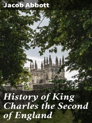 cover image of History of King Charles the Second of England