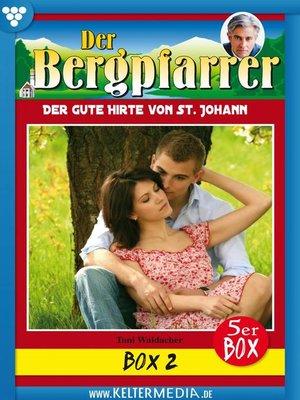cover image of Der Bergpfarrer Box 2 – Heimatroman
