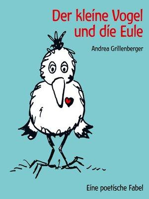 cover image of Der kleine Vogel und die Eule