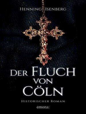 cover image of Der Fluch von Cöln