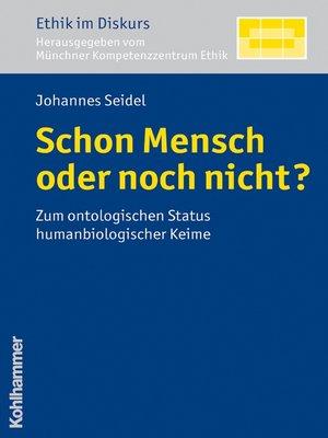 cover image of Schon Mensch oder noch nicht?