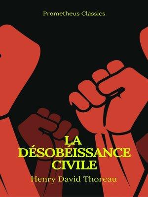 cover image of La Désobéissance civile (Best Navigation, Active TOC)(Prometheus Classics)