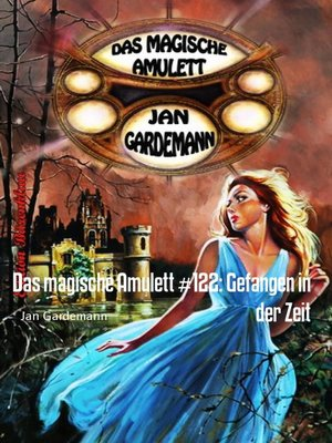 cover image of Das magische Amulett #122