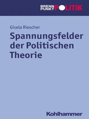 cover image of Spannungsfelder der Politischen Theorie