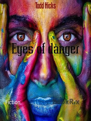 cover image of Eyes of danger