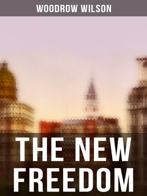 cover image of THE NEW FREEDOM