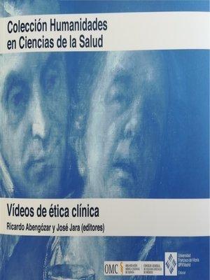 cover image of Vídeos de ética clínica