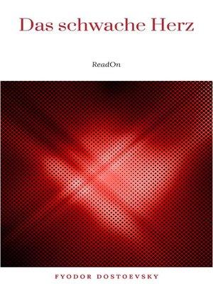 cover image of Das schwache Herz