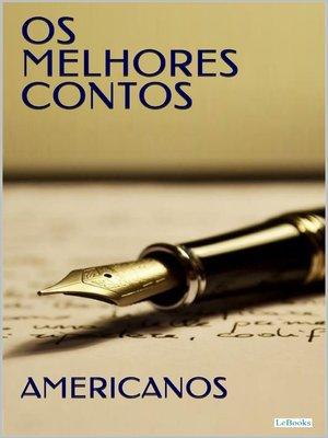 cover image of OS MELHORES CONTOS AMERICANOS