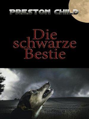 cover image of Die schwarze Bestie