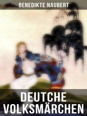 cover image of Deutche Volksmärchen von Benedikte Naubert