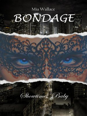 cover image of Bondage--Showtime, Baby