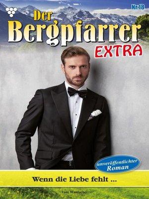 cover image of Der Bergpfarrer Extra 18 – Heimatroman