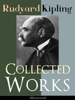 cover image of Collected Works of Rudyard Kipling (Illustrated)