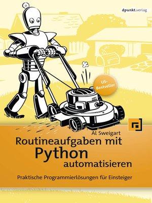 cover image of Routineaufgaben mit Python automatisieren