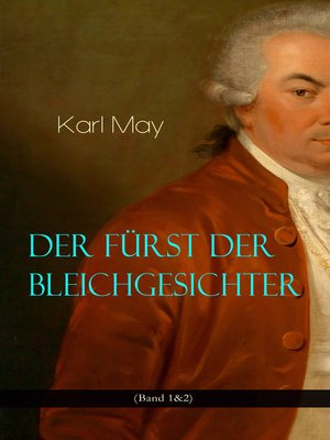 cover image of Der Fürst der Bleichgesichter (Band 1&2)