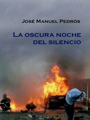 cover image of La oscura noche del silencio