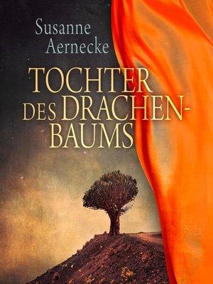 cover image of Tochter des Drachenbaums