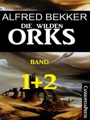cover image of Die wilden Orks, Band 1 und 2