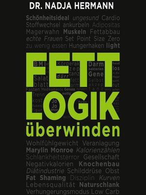 cover image of Fettlogik überwinden