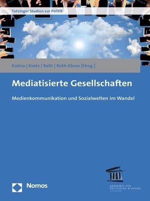 cover image of Mediatisierte Gesellschaften