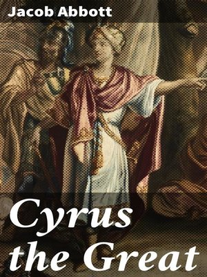 cover image of Cyrus the Great