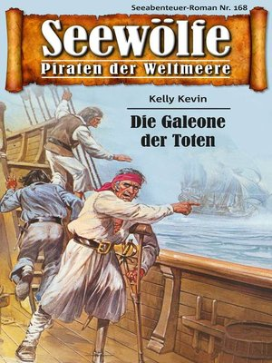 cover image of Seewölfe--Piraten der Weltmeere 168