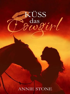cover image of Küss das Cowgirl