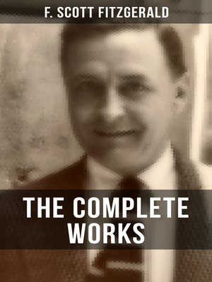 cover image of THE COMPLETE WORKS OF F. SCOTT FITZGERALD