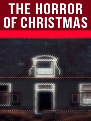 cover image of The Horror of Christmas