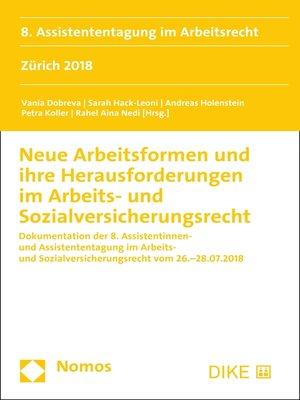 cover image of Neue Arbeitsformen und ihre Herausforderungen im Arbeits- und Sozialversicherungsrecht
