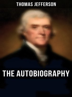 cover image of The Autobiography of Thomas Jefferson