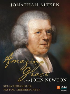 cover image of Amazing Grace und John Newton