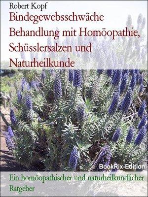 cover image of Bindegewebsschwäche  Behandlung mit Homöopathie, Schüsslersalzen und Naturheilkunde