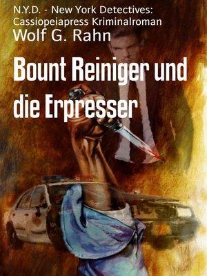 cover image of Bount Reiniger und die Erpresser