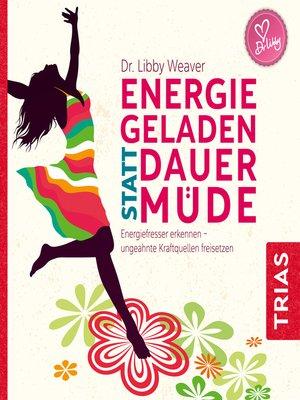 cover image of Energiegeladen statt dauermüde