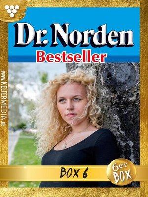 cover image of Dr. Norden Bestseller Jubiläumsbox 6 – Arztroman