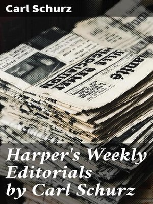 cover image of Harper's Weekly Editorials by Carl Schurz