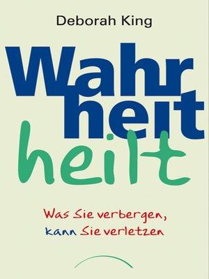 cover image of Wahrheit heilt