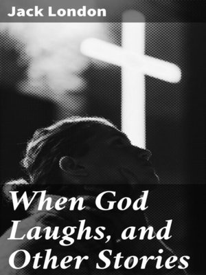 cover image of When God Laughs, and Other Stories