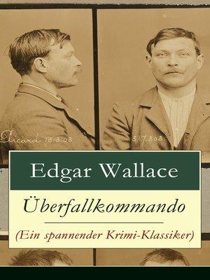 cover image of Überfallkommando (Ein spannender Krimi-Klassiker)